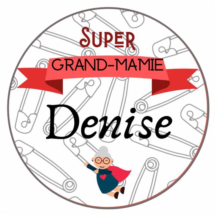 Super Grand Mamie - Badge Famille Personnalisé