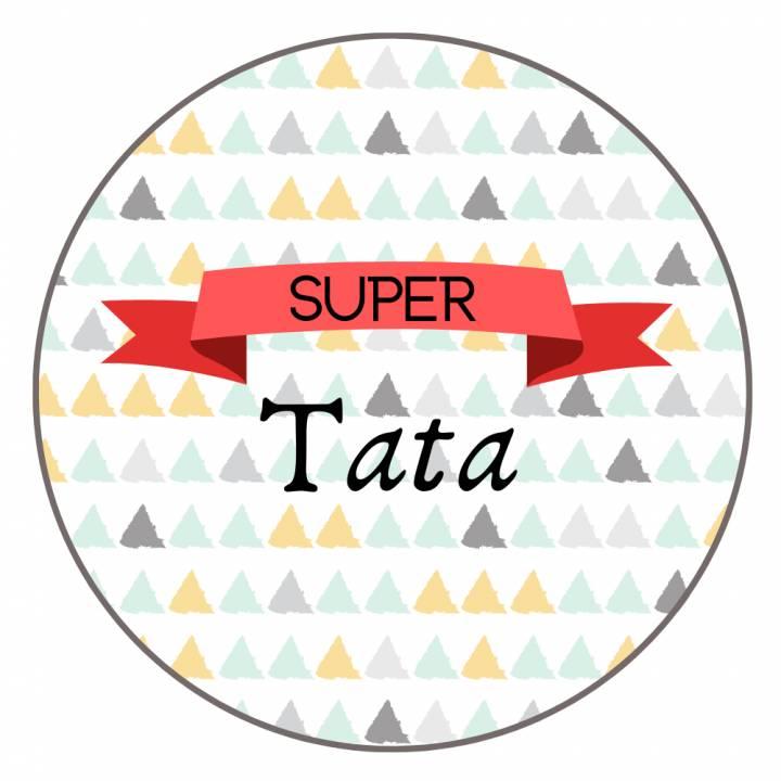 Super Tata - Badge Famille