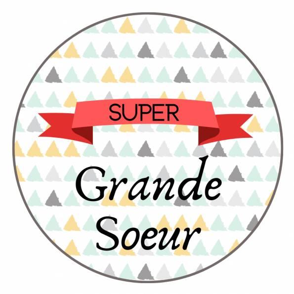 Super Grande Soeur - Badge Famille