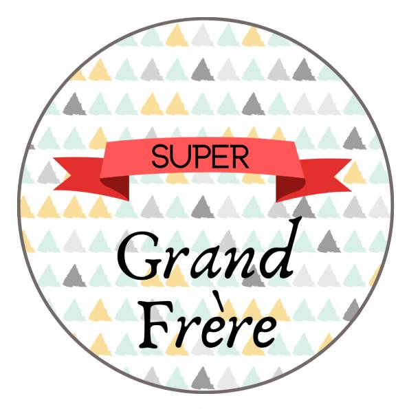 Super Grand Frère - Badge Famille