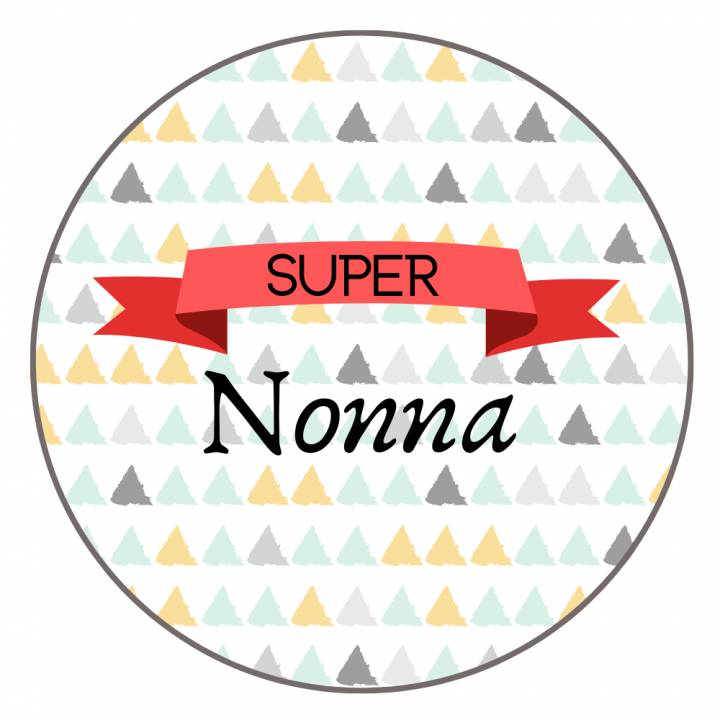 Super Nonna - Badge Famille