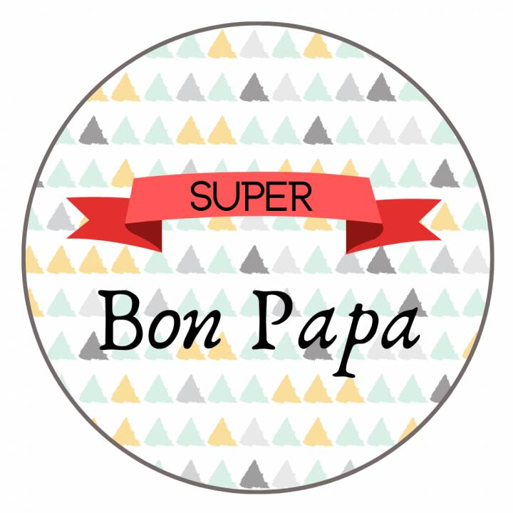 Super Bon Papa - Badge Famille
