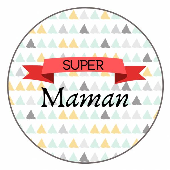 Super Maman - Badge Famille