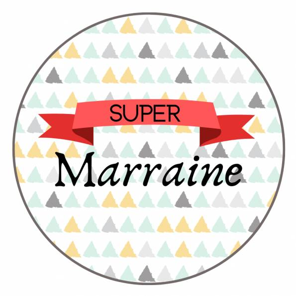 Super Marraine - Badge Famille
