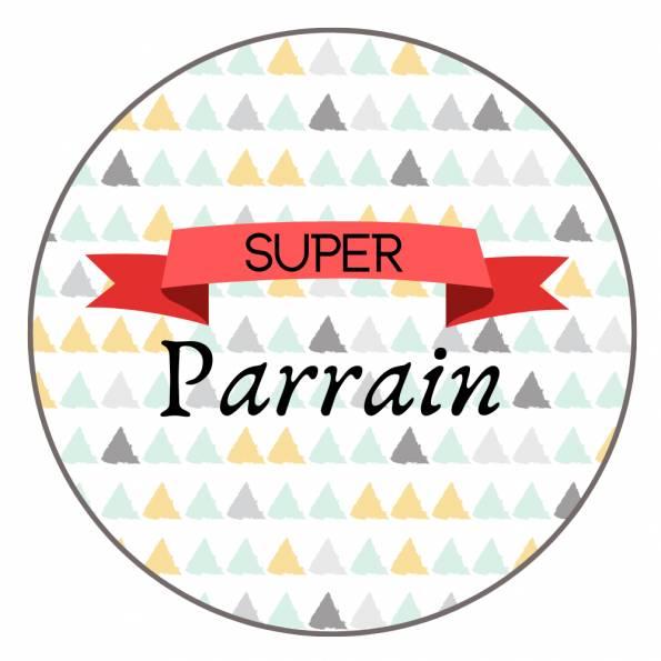 Super Parrain - Badge Famille