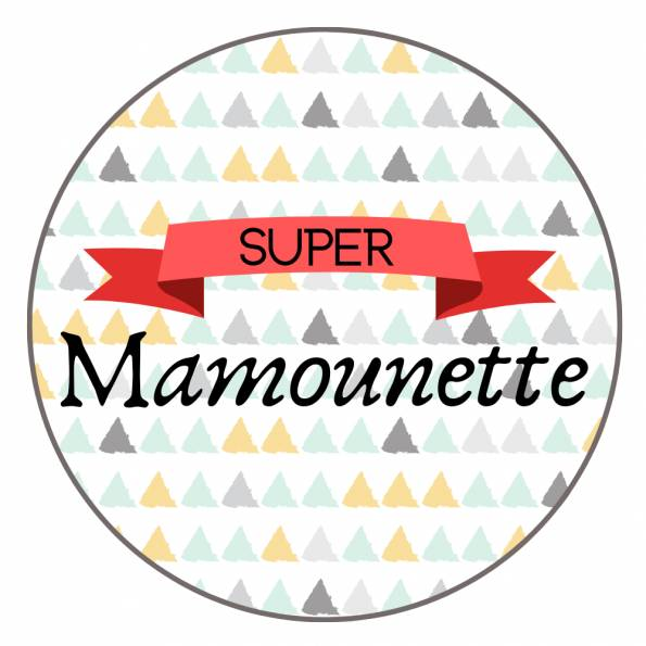 Super Mamounette - Badge Famille