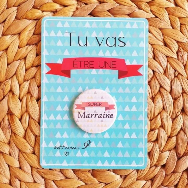 Super Marraine - Badge + Carte Annonce Grossesse