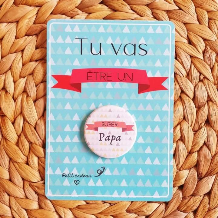 Super Papa - Badge + Carte Annonce Grossesse