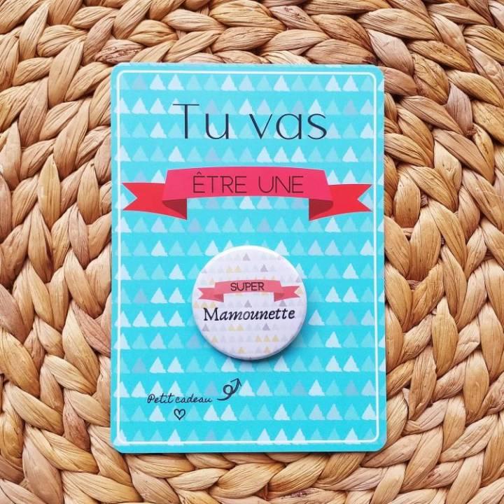 Super Mamounette - Badge + Carte Annonce Grossesse