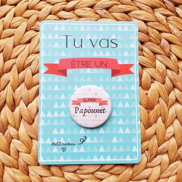 Super Papounet - Badge + Carte Annonce Grossesse