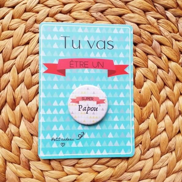 Super Papou - Badge + Carte Annonce Grossesse
