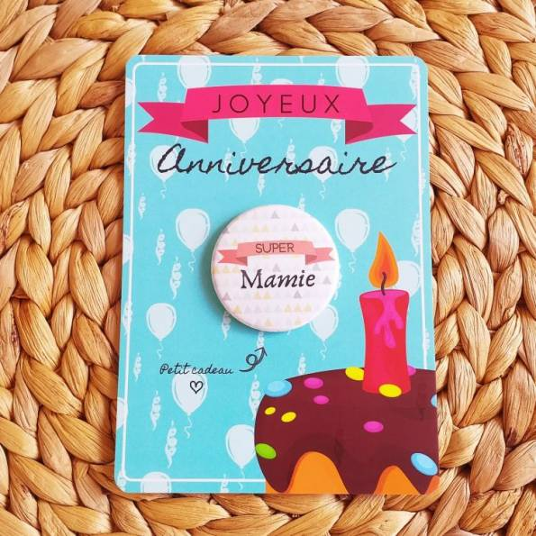 Super Mamie - Badge + Carte Joyeux Anniversaire