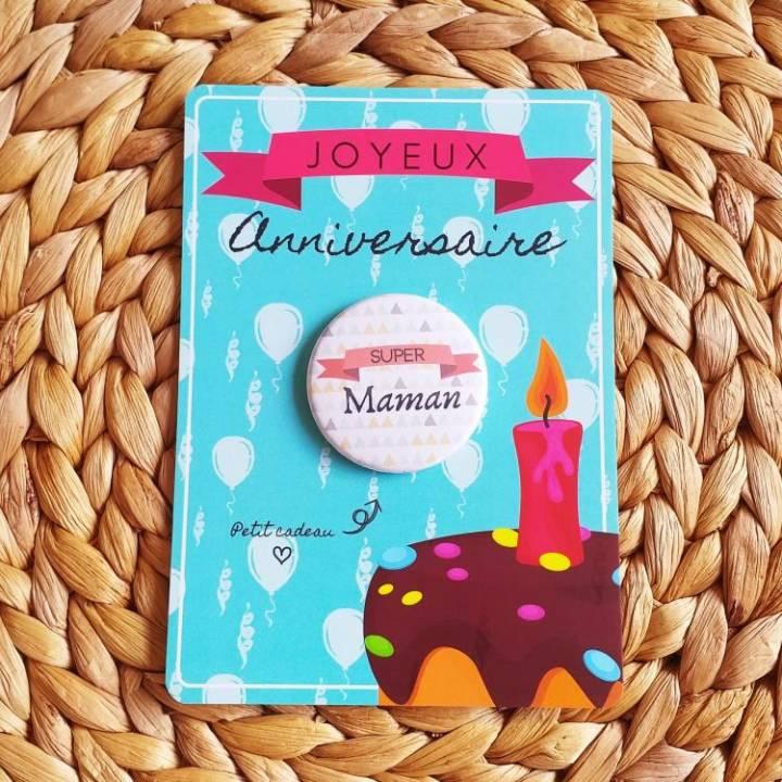 Super Maman - Badge + Carte Joyeux Anniversaire