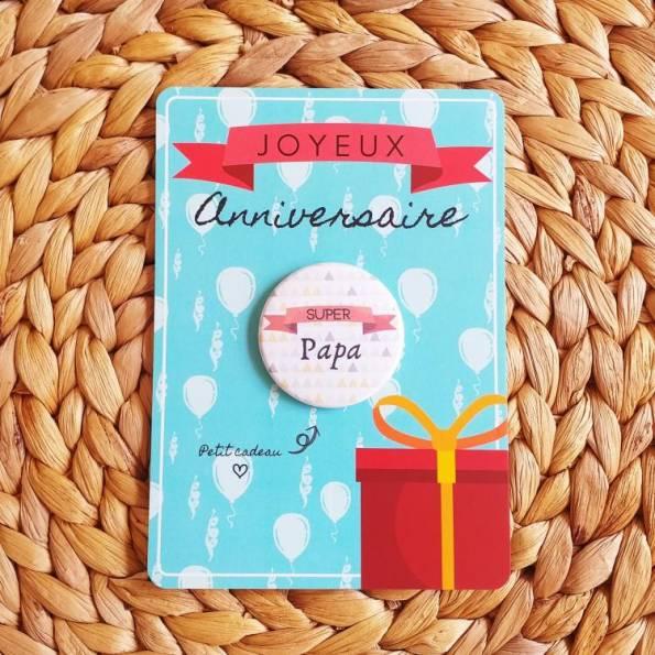 Super Papa - Badge + Carte Joyeux Anniversaire