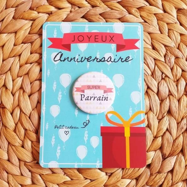 Super Parrain - Badge + Carte Joyeux Anniversaire