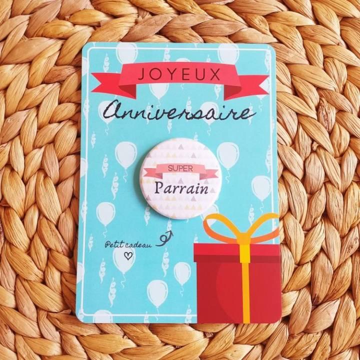 Carte Joyeux Anniversaire Et Badge Super Parrain Idee Cadeau