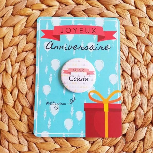 Super Cousin - Badge + Carte Joyeux Anniversaire