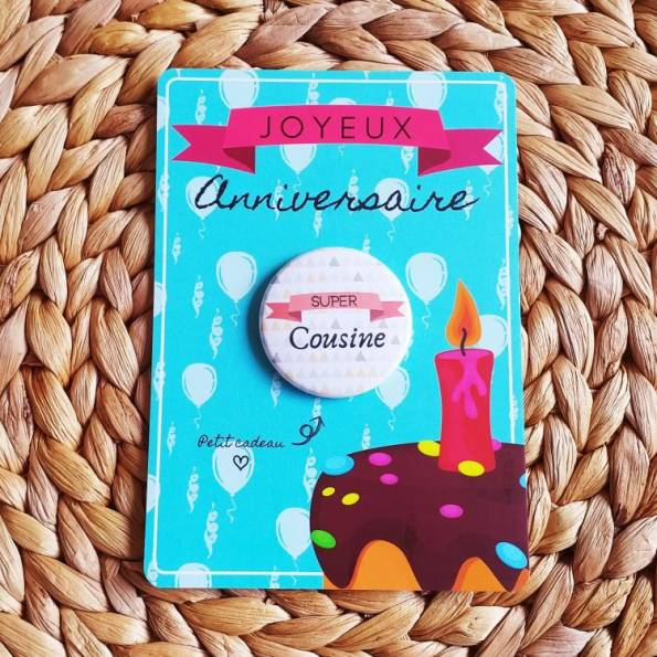 Super Cousine - Badge + Carte Joyeux Anniversaire