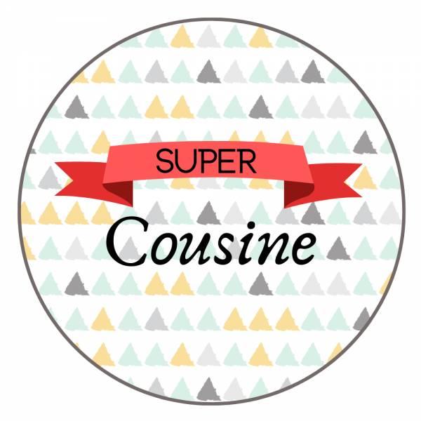 Carte Joyeux Anniversaire Et Badge Super Cousine Idee Cadeau