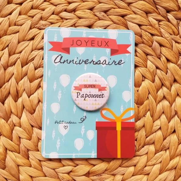 Super Papounet - Badge + Carte Joyeux Anniversaire