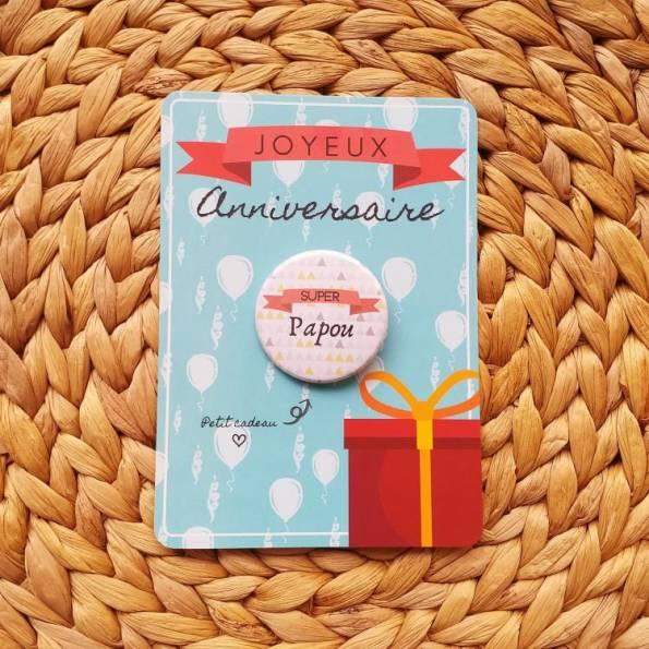 Super Papou - Badge + Carte Joyeux Anniversaire