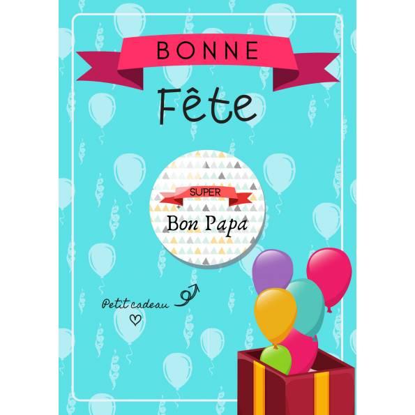 Super Bon Papa - Badge + Carte Bonne Fête