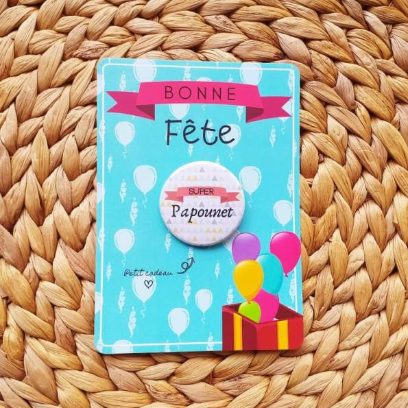Super Papounet - Badge + Carte Bonne Fête