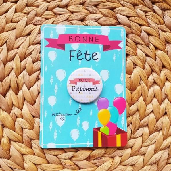 Super Papounet - Badge + Carte Bonne Fête