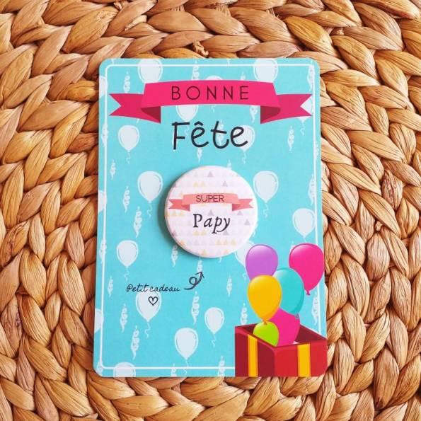 Super Papy - Badge + Carte Bonne Fête
