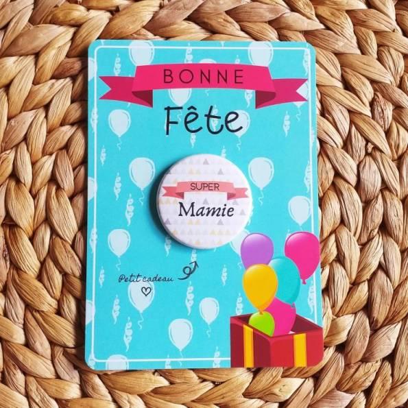 Super Mamie - Badge + Carte Bonne Fête