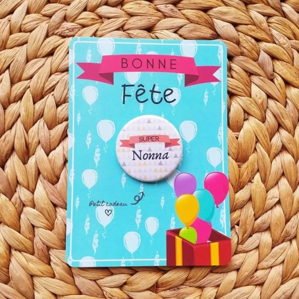 Super Nonna - Badge + Carte Bonne Fête