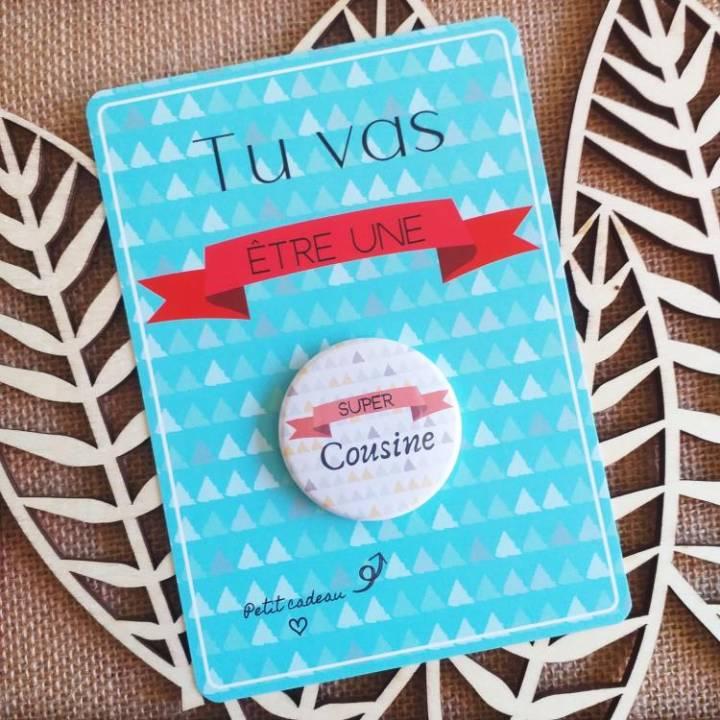Super Cousine - Badge + Carte Annonce Grossesse