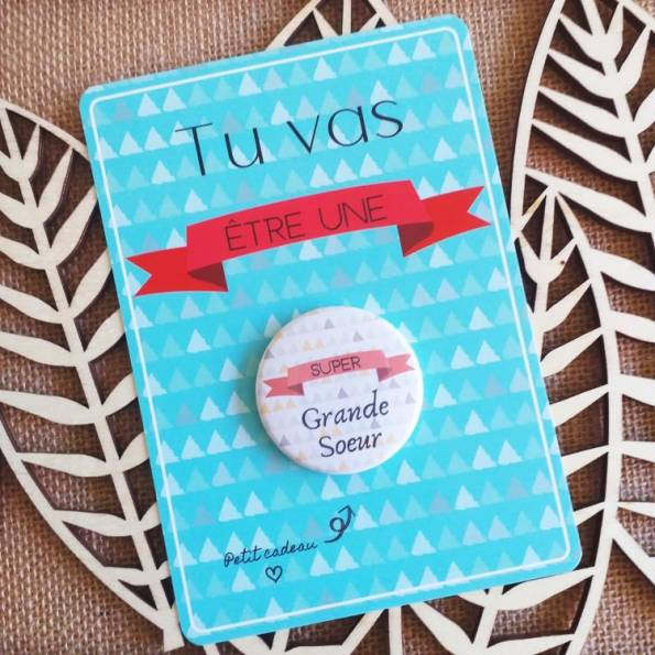 Super Grande Soeur - Badge + Carte Annonce Grossesse