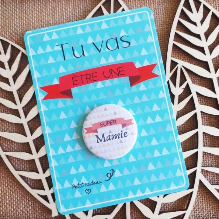 Super Mamie - Badge + Carte Annonce Grossesse