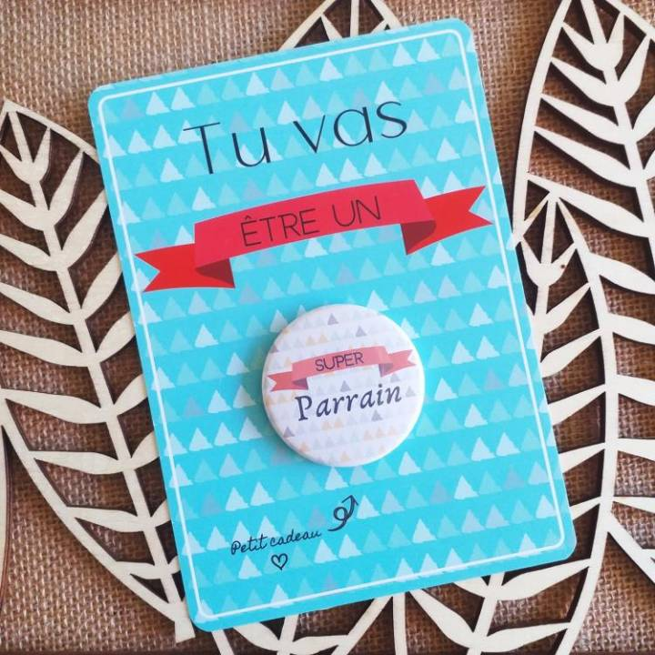 Super Parrain - Badge + Carte Annonce Grossesse