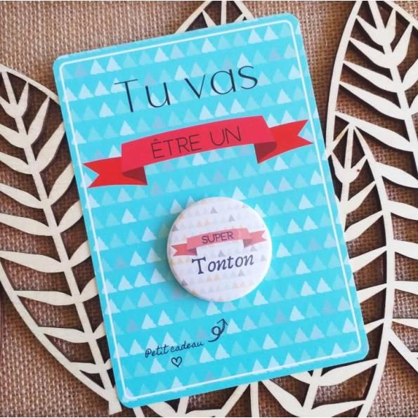 Super Tonton - Badge + Carte Annonce Grossesse
