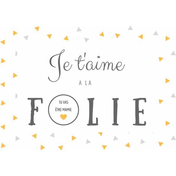 Carte Annonce Grossesse à Gratter - Mamie - Je t'aime à la Folie