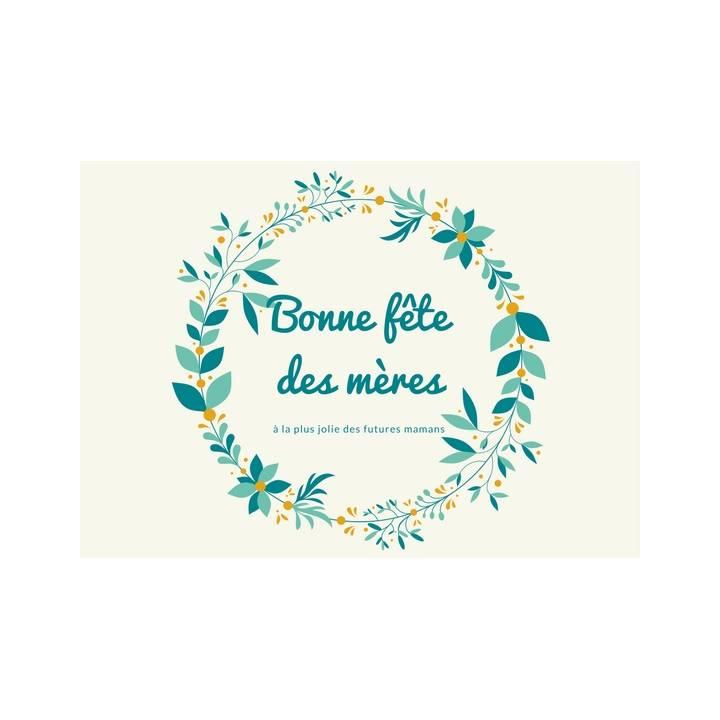 Carte de Voeux - Bonne fête des mères pour futures mamans